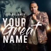 Todd Dulaney - I Can't Be Stopped (Bonus Track)
